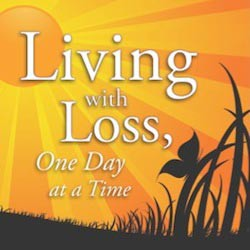 Living with Loss, One Day at a Time (Featured Book)