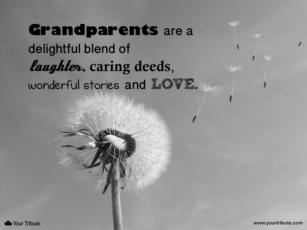 Loss of Grandparent | Quotes - Your Tribute