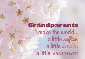 Grandparents make the world…