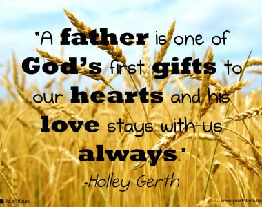 Holley Gerth: A father is one of God's first gifts…