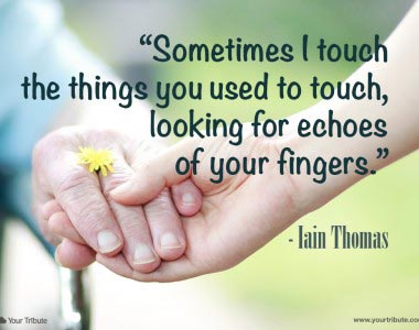 Iain Thomas: Sometimes I touch the things you…