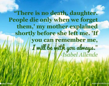Isabel Allende: There is no death, daughter…