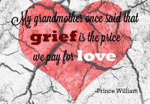 Prince William: My grandmother once said…