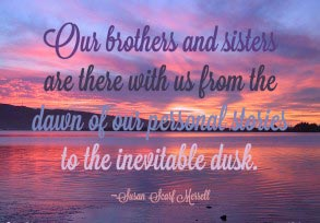 Susan Scarf Merrell: Our brothers and sisters…