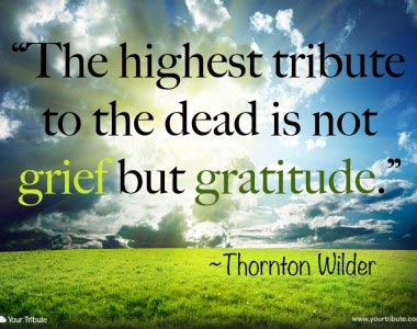 Thornton Wilder: The highest tribute…