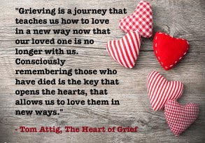 Tom Attig: Grieving is a journey…