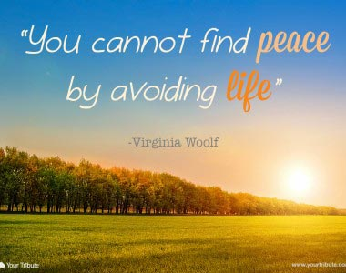 Virginia Woolf: You cannot find peace…