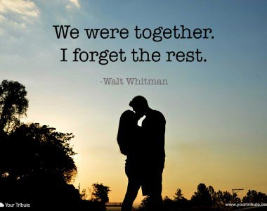 Walt Whitman: We were together…